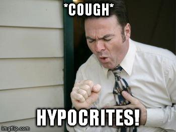 cough_hypocrites