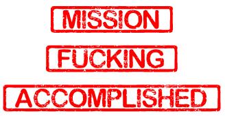 mission_fucking_accomplished